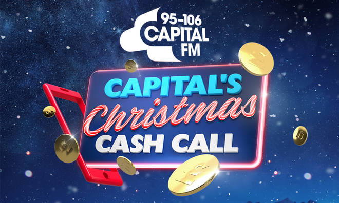 Christmas Cash Radio Station 2020 Capital's Christmas Cash Call: How To Enter & Have A Chance To Win