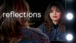 Selena Gomez stars in Reflections