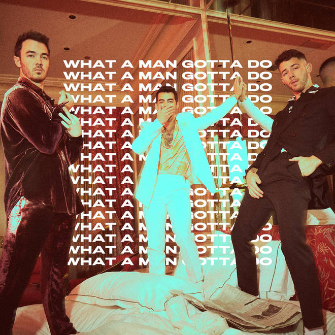 Jonas Brothers release new single 'WHAT A MAN GOTTA DO'