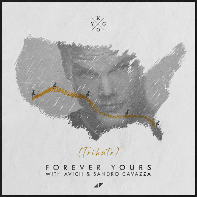 'Forever Yours - Avicii Tribute' - Kygo, Avicii, Sandro Cavazza