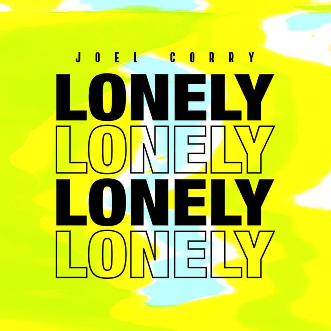 'Lonely' - Joel Corry