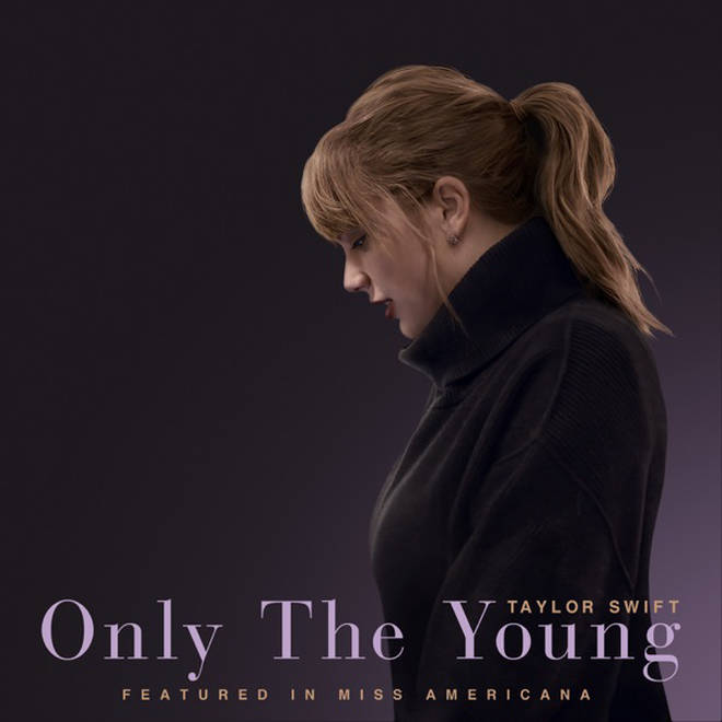 'Only The Young - Featured In Miss Americana' - Taylor Swift