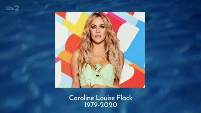 Love Island honoured Caroline at the beginning of Monday night's episode.