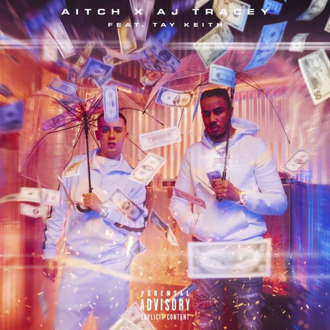'Rain' - Aitch & AJ Tracey feat. Tay Keith