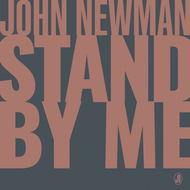 'Stand By Me' - John Newman