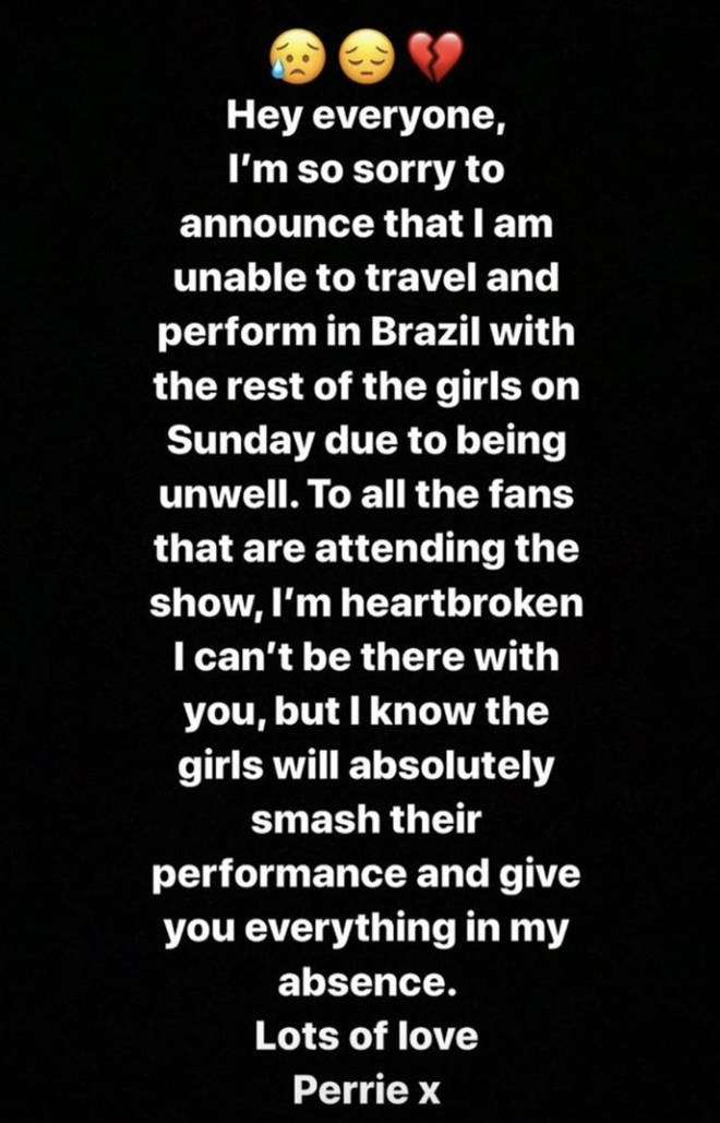 Perrie Edwards apologised to fans for not being able to fly to Brazil