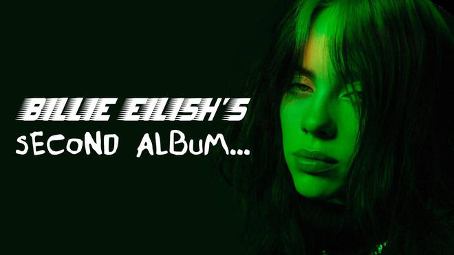 Everything we know about Billie Eilish's second album