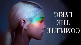 Ariana Grande Complete The Lyric