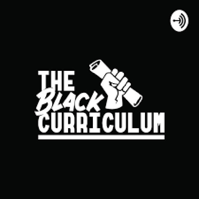 The Black Curriculum podcast