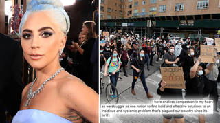 Lady Gaga shared an impassioned statement after seeing the protests across the US
