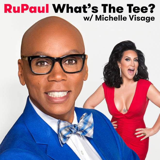 RuPaul 'What's The Tee?' with Michelle Visage Podcast