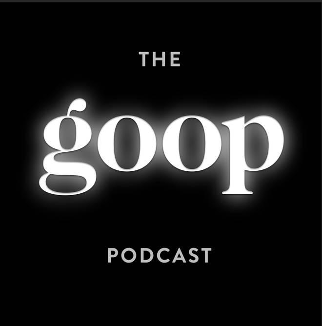 Gwyneth Paltrow presents The goop Podcast