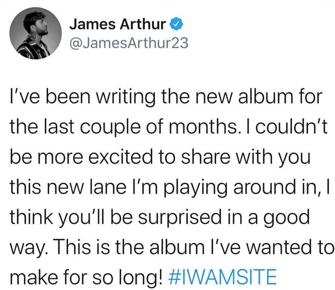 James Arthur announced he has a new album on the way on Twitter.