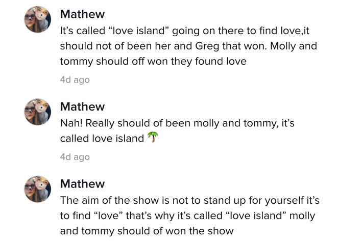 The TikTok user went on to say he wanted Tommy and Molly-Mae to win Love Island