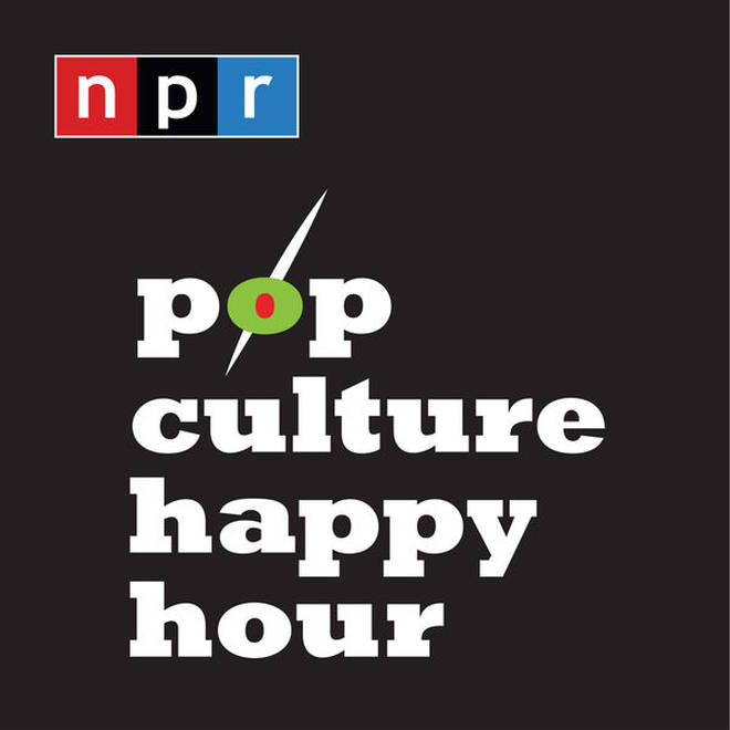 NPR's Pop Culture Happy Hour Podcast