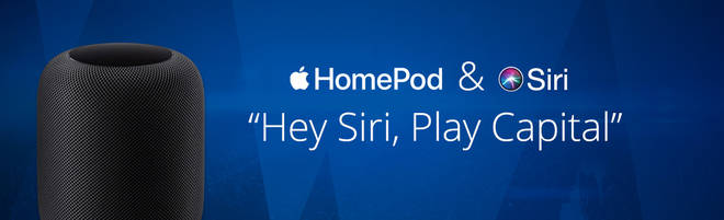 Listen To Capital On Apple Homepod & Siri