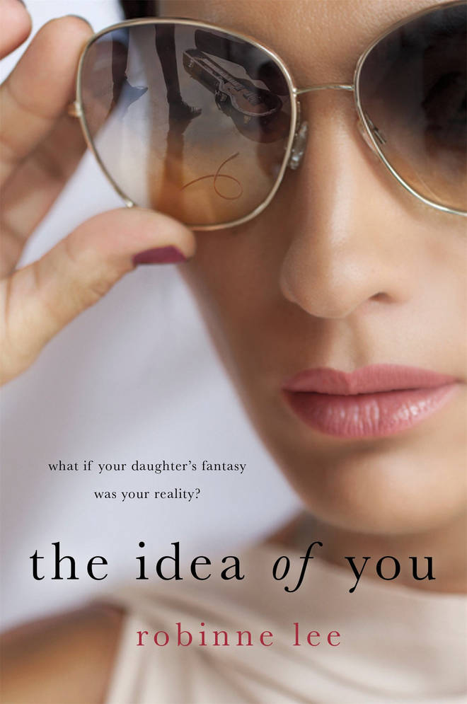 The Idea of You is by Robinne Lee