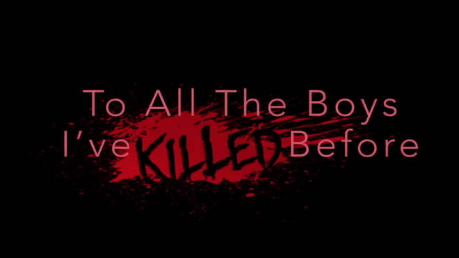 'To All The Boys I've Killed Before' trailer is seriously scary