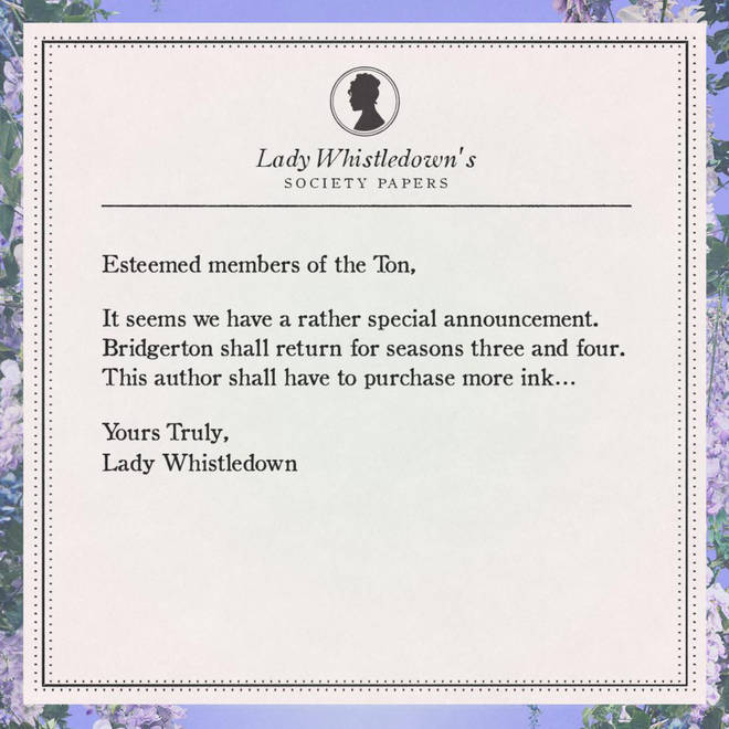Lady Whistledown confirmed the return of Bridgerton for series 3 and 4