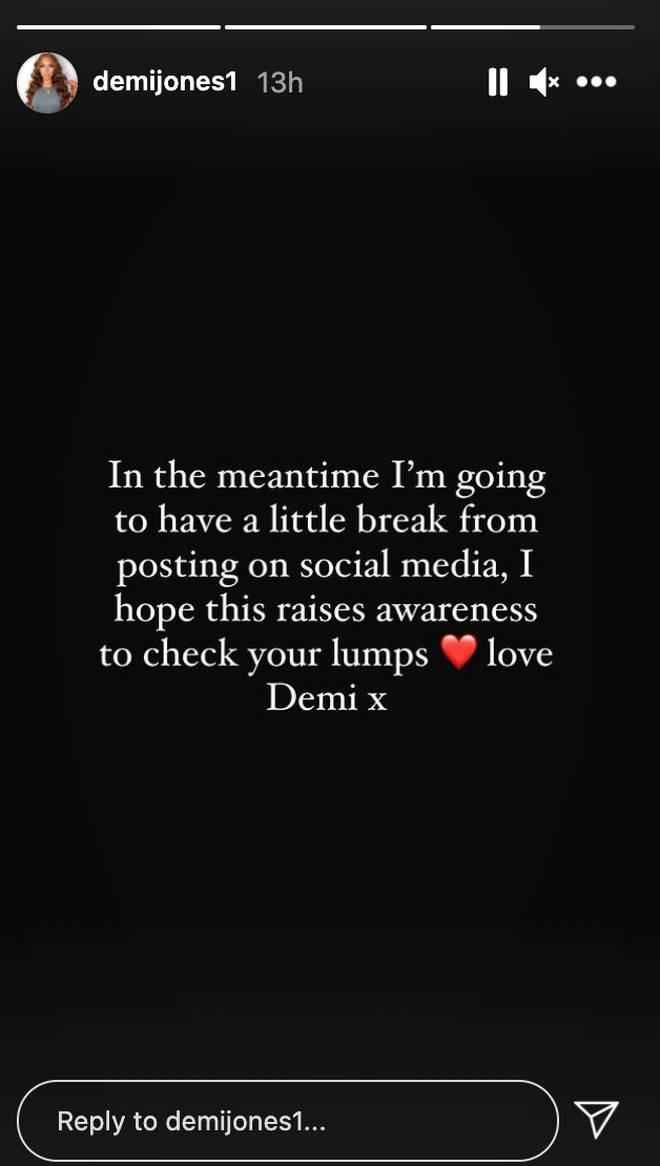 Demi Jones told fans she'd be taking a break from social media.