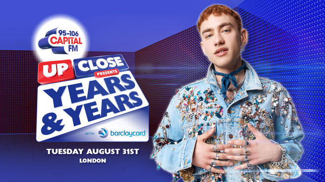 Capital Up-Close Presents Years & Years
