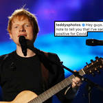 Ed Sheeran has tested positive for Covid