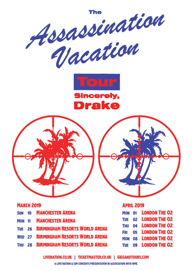 Drake's UK The Assassination Vacation tour dates.