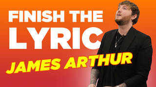 James Arthur plays 'Finish The Lyric'
